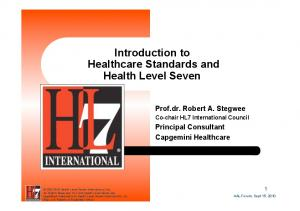 Introduction to Healthcare Standards and Health Level Seven