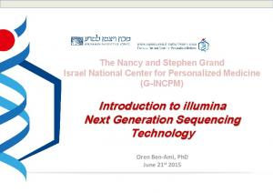 Introduction to illumina Next Generation Sequencing Technology
