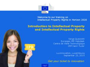 Introduction to Intellectual Property and Intellectual Property Rights