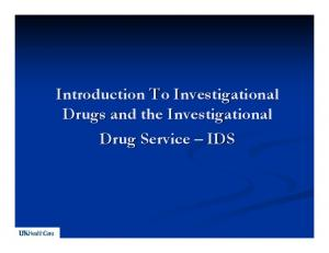Introduction To Investigational Drugs and the Investigational Drug Service IDS