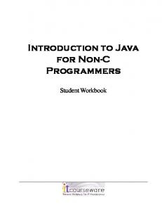 Introduction to Java for Non-C Programmers. Student Workbook
