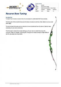 Introduction To learn how to tune a recurve bow it is necessary to understand the forces at play