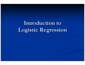 Introduction to Logistic. Regression