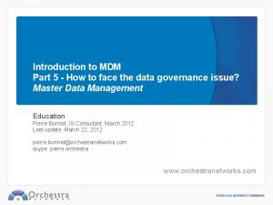 Introduction to MDM Part 5 - How to face the data governance issue? Master Data Management