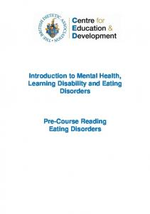 Introduction to Mental Health, Learning Disability and Eating Disorders. Pre-Course Reading Eating Disorders