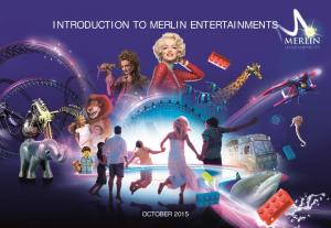 INTRODUCTION TO MERLIN ENTERTAINMENTS