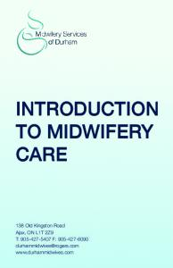 INTRODUCTION TO MIDWIFERY CARE