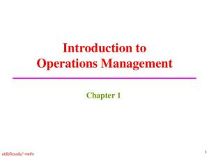 Introduction to Operations Management Chapter 1