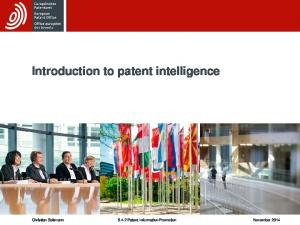 Introduction to patent intelligence. Christian Soltmann Patent Information Promotion