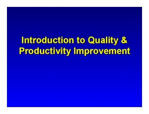 Introduction to Quality & Productivity Improvement