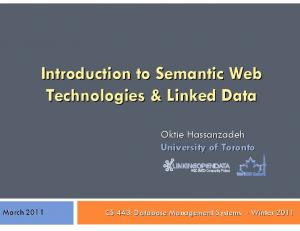 Introduction to Semantic Web Technologies & Linked Data