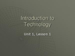 Introduction to Technology. Unit 1, Lesson 1
