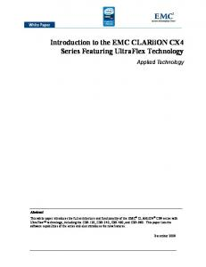 Introduction to the EMC CLARiiON CX4 Series Featuring UltraFlex Technology