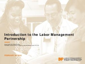 Introduction to the Labor Management Partnership