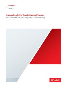 Introduction to the Oracle Stream Explorer