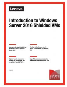 Introduction to Windows Server 2016 Shielded VMs