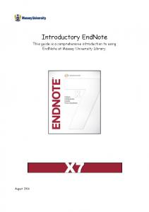 Introductory EndNote. This guide is a comprehensive introduction to using EndNote at Massey University Library