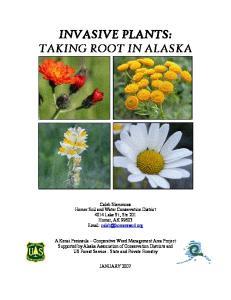 INVASIVE PLANTS: TAKING ROOT IN ALASKA
