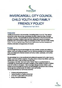 INVERCARGILL CITY COUNCIL CHILD YOUTH AND FAMILY FRIENDLY POLICY