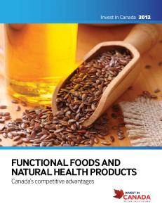 Invest in Canada functional foods and. Canada s competitive advantages