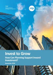 Invest to Grow How Can Planning Support Inward Investment?
