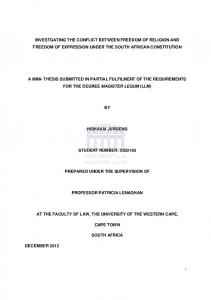INVESTGATING THE CONFLICT BETWEEN FREEDOM OF RELIGION AND FREEDOM OF EXPRESSION UNDER THE SOUTH AFRICAN CONSTITUTION