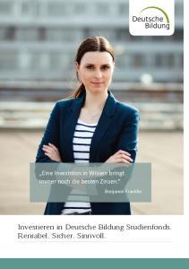 Investieren in Deutsche Bildung Studienfonds. Rentabel. Sicher. Sinnvoll