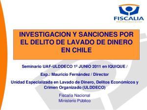INVESTIGACION Y SANCIONES POR EL DELITO DE LAVADO DE DINERO EN CHILE