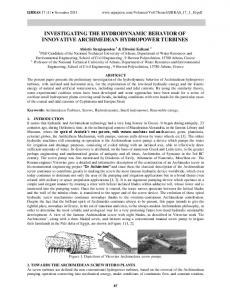 INVESTIGATING THE HYDRODYNAMIC BEHAVIOR OF INNOVATIVE ARCHIMEDEAN HYDROPOWER TURBINES