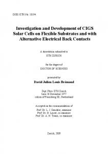 Investigation and Development of CIGS Solar Cells on Flexible Substrates and with Alternative Electrical Back Contacts