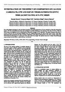 INVESTIGATION ON THE EFFECT OF COMPOSITION OF CALCIUM CARBONATE, CPW AND DOP ON TENSILE STRENGTH OF PVC WIRE JACKET HAVING 45 % PVC RESIN