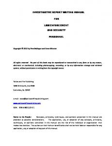 INVESTIGATIVE REPORT WRITING MANUAL FOR LAW ENFORCEMENT AND SECURITY PERSONNEL
