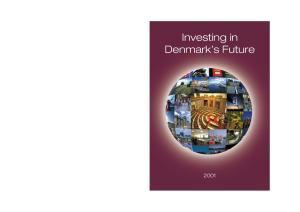 Investing in Denmark s Future