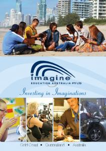 Investing in Imaginations. Gold Coast Queensland Australia