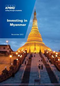Investing in Myanmar. November 2012