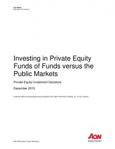 Investing in Private Equity Funds of Funds versus the Public Markets