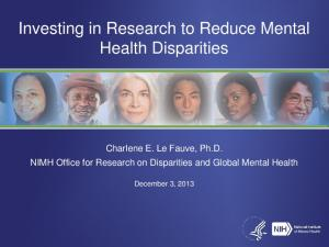 Investing in Research to Reduce Mental Health Disparities
