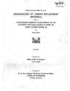 INVESTlGATlON OF CEMENT- REPLACEMENT MATERIALS