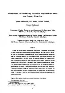 Investment in Electricity Markets: Equilibrium Price and Supply Function