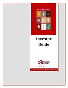 Investor Guide. Your Futures Exchange, the Exchange of the Future