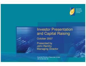 Investor Presentation and Capital Raising