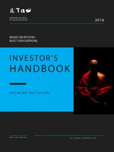 INVESTOR S HANDBOOK BASED ON BITCOIN, BUILT FOR EVERYONE. DEFINING THE FUTURE BRINGING BALANCE TO THE BLOCKCHAIN