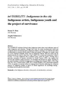 invisibility: Indigenous in the city Indigenous artists, Indigenous youth and the project of survivance