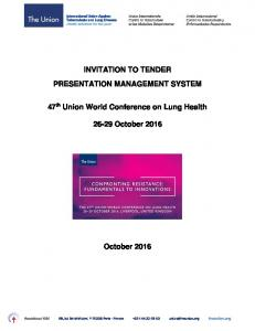 INVITATION TO TENDER PRESENTATION MANAGEMENT SYSTEM. 47 th Union World Conference on Lung Health October 2016