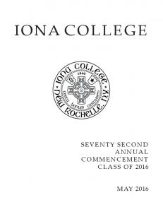 IONA COLLEGE SEVENTY SECOND ANNUAL COMMENCEMENT CLASS OF 2016