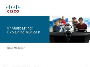 IP Multicasting: Explaining Multicast