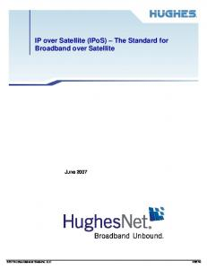 IP over Satellite (IPoS) The Standard for Broadband over Satellite