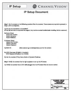 IP Setup Document. (Have customer go to  for this number)