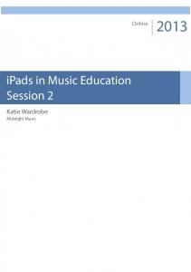 ipads in Music Education Session 2