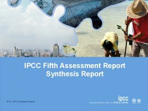 IPCC AR5 Synthesis Report. IPCC Fifth Assessment Report Synthesis Report